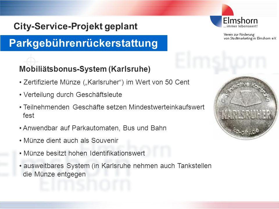 Parkgebührenrückerstattung City-Service-Projekt geplant Mobiliätsbonus-System (Karlsruhe) Zertifizierte Münze (Karlsruher) im Wert von 50 Cent Verteil
