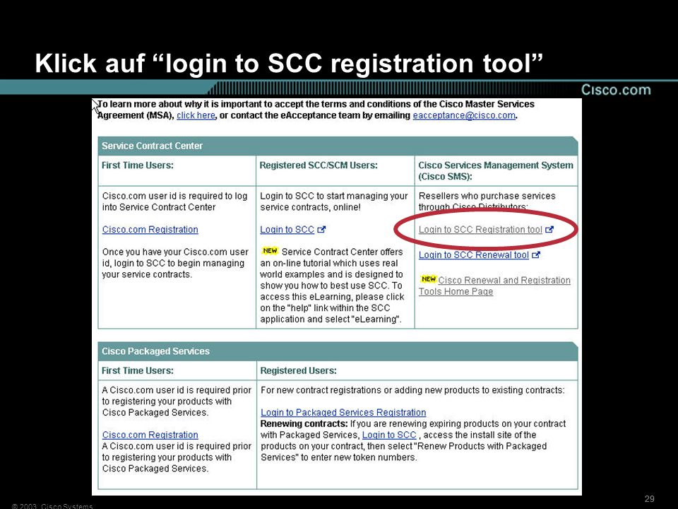 © 2003, Cisco Systems 29 Klick auf login to SCC registration tool