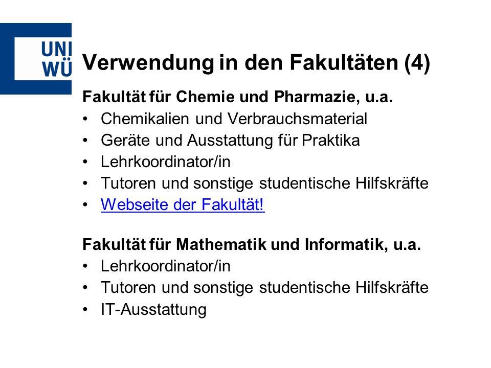 Verwendung in den Fakultäten (4) Fakultät für Chemie und Pharmazie, u.a.
