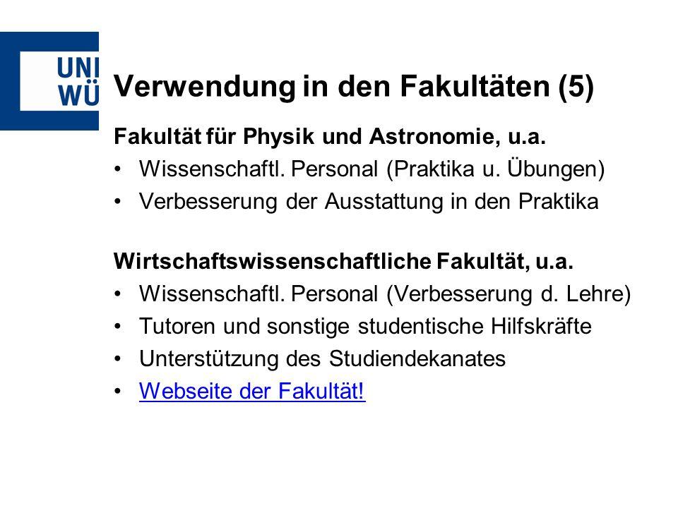 Verwendung in den Fakultäten (5) Fakultät für Physik und Astronomie, u.a.