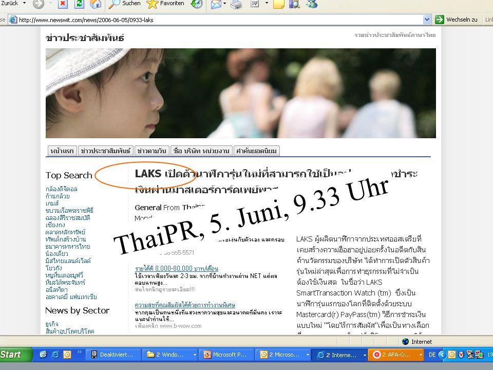 13 ThaiPR, 5. Juni, 9.33 Uhr