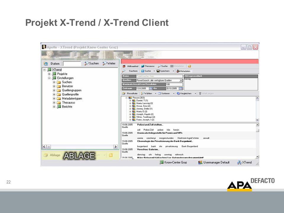 22 Projekt X-Trend / X-Trend Client