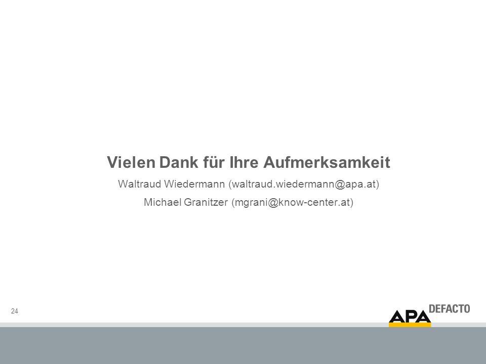 24 Vielen Dank für Ihre Aufmerksamkeit Waltraud Wiedermann (waltraud.wiedermann@apa.at) Michael Granitzer (mgrani@know-center.at)