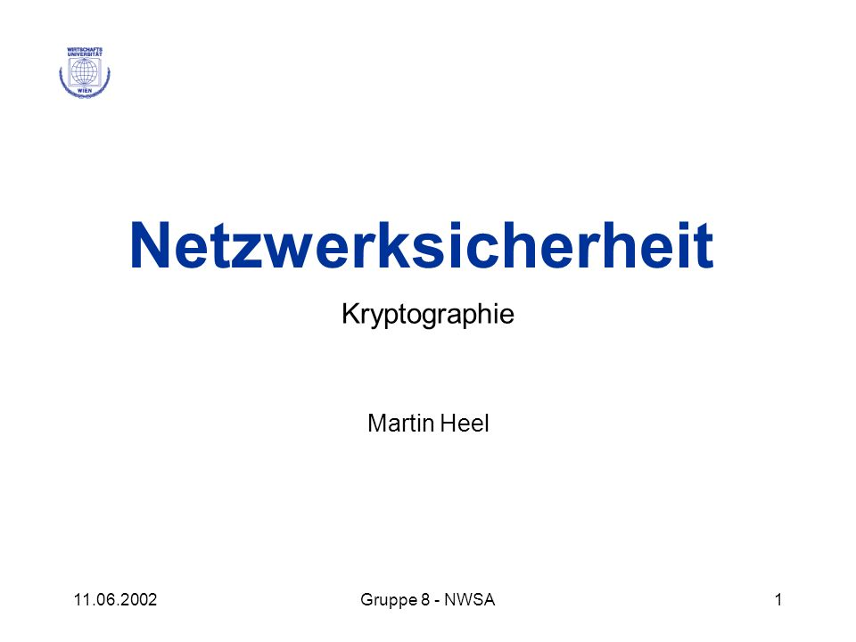 11.06.2002Gruppe 8 - NWSA62 Intrusion Detection – Arten NIDS – Network Intrusion Detection System HIDS – Host-based Intrusion Detection System