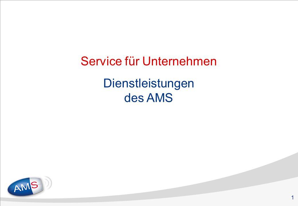 1 Service für Unternehmen Dienstleistungen des AMS