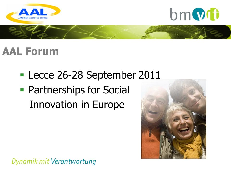 AAL Forum Lecce 26-28 September 2011 Partnerships for Social Innovation in Europe