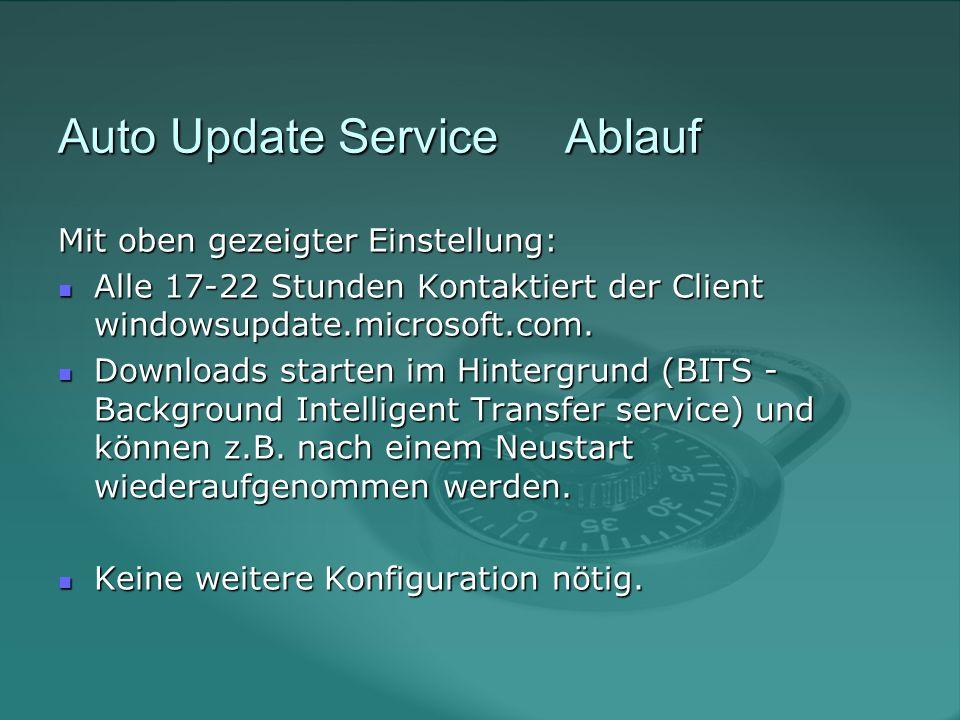 SUS Server Download http://www.microsoft.com/ windowsserversystem/sus/default.mspx Download http://www.microsoft.com/ windowsserversystem/sus/default.mspx + einfache Installation + einfache Installation