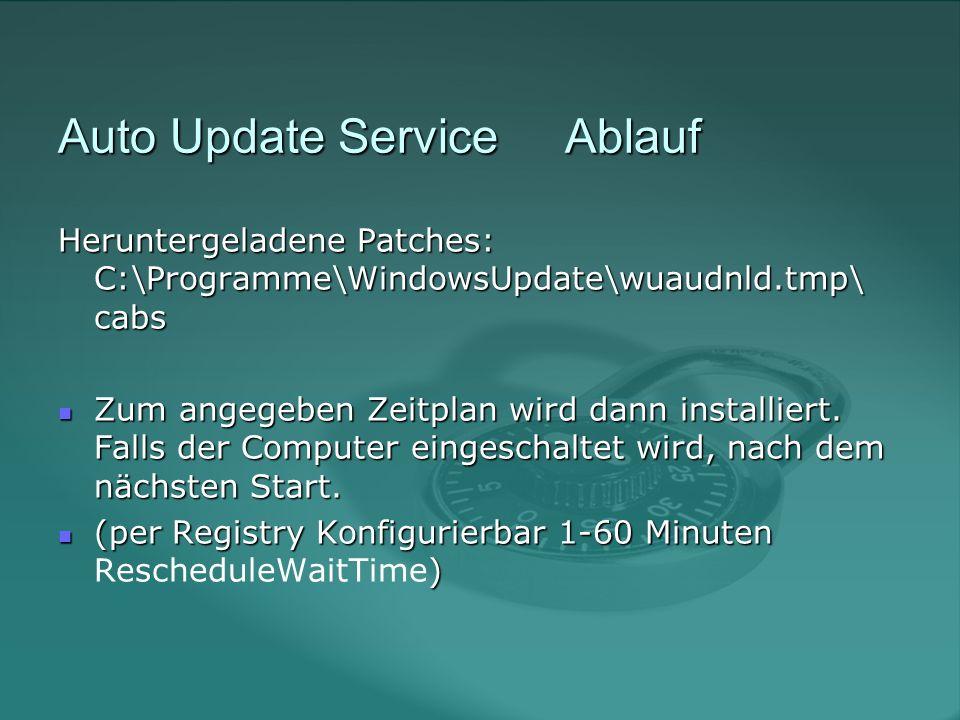 Auto Update Service Ablauf Falls kein Beutzer angemeldet ist und ein Reboot erforderlich, wird sofort neu gestartet.