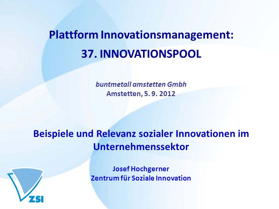 Soziale Innovationen Gesellschaftliche Entwicklung, Veränderungen und Krisen: Welche Lösungen für soziale Fragen.
