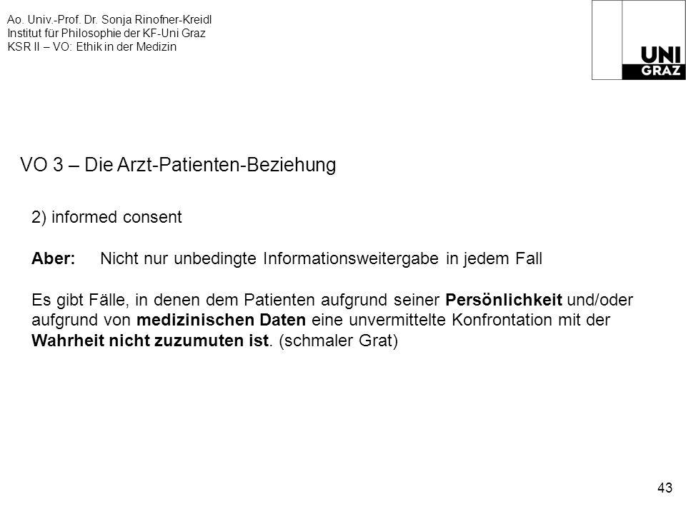 Ao. Univ.-Prof. Dr. Sonja Rinofner-Kreidl Institut für Philosophie der KF-Uni Graz KSR II – VO: Ethik in der Medizin 43 VO 3 – Die Arzt-Patienten-Bezi