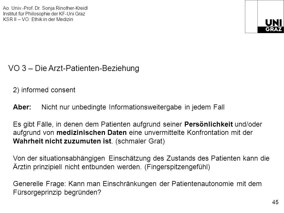 Ao. Univ.-Prof. Dr. Sonja Rinofner-Kreidl Institut für Philosophie der KF-Uni Graz KSR II – VO: Ethik in der Medizin 45 VO 3 – Die Arzt-Patienten-Bezi