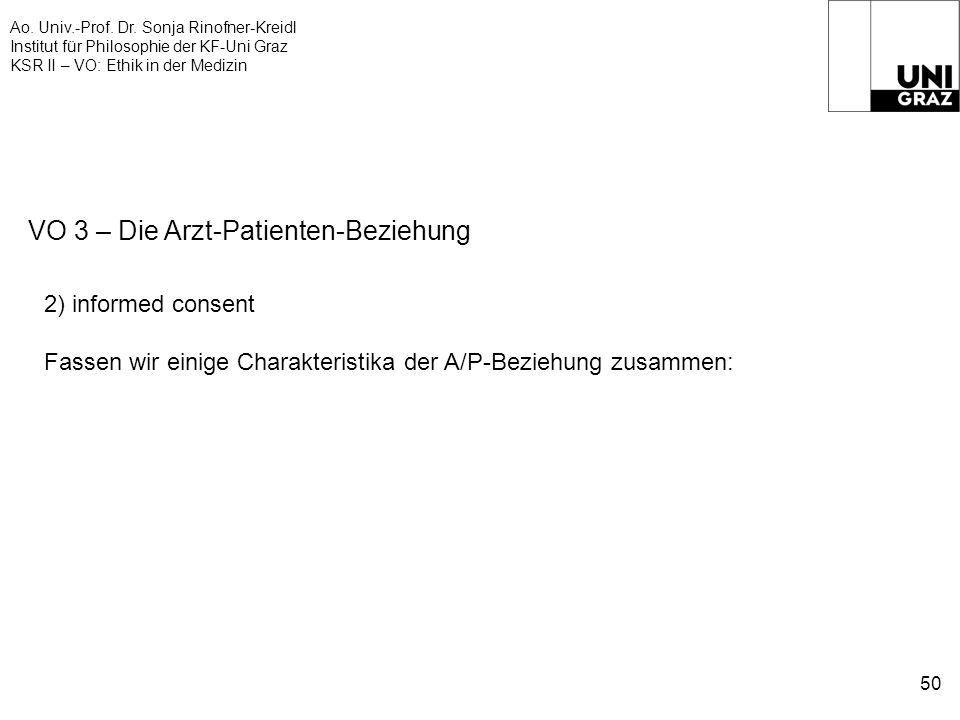 Ao. Univ.-Prof. Dr. Sonja Rinofner-Kreidl Institut für Philosophie der KF-Uni Graz KSR II – VO: Ethik in der Medizin 50 VO 3 – Die Arzt-Patienten-Bezi