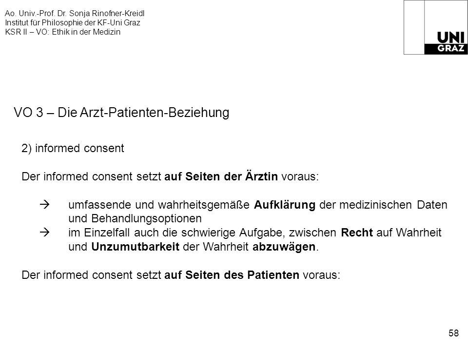 Ao. Univ.-Prof. Dr. Sonja Rinofner-Kreidl Institut für Philosophie der KF-Uni Graz KSR II – VO: Ethik in der Medizin 58 VO 3 – Die Arzt-Patienten-Bezi