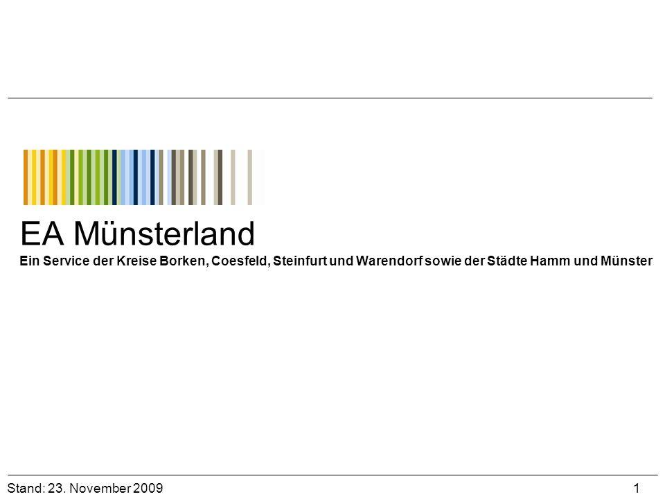 EA Münsterland Ein Service der Kreise Borken, Coesfeld, Steinfurt und Warendorf sowie der Städte Hamm und Münster Stand: 23. November 2009 1