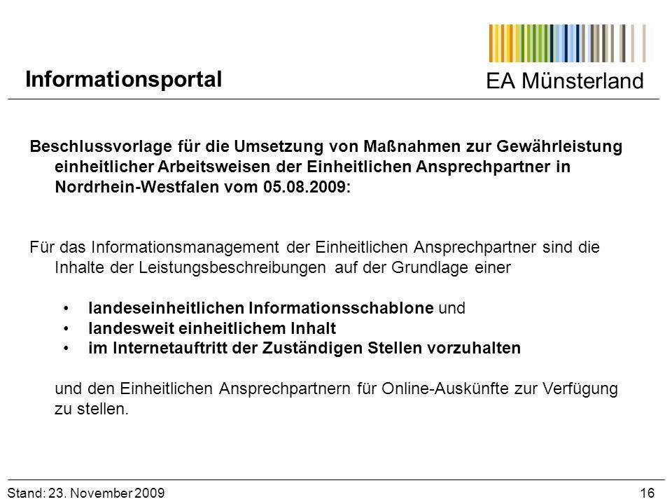 EA Münsterland Beschlussvorlage für die Umsetzung von Maßnahmen zur Gewährleistung einheitlicher Arbeitsweisen der Einheitlichen Ansprechpartner in No