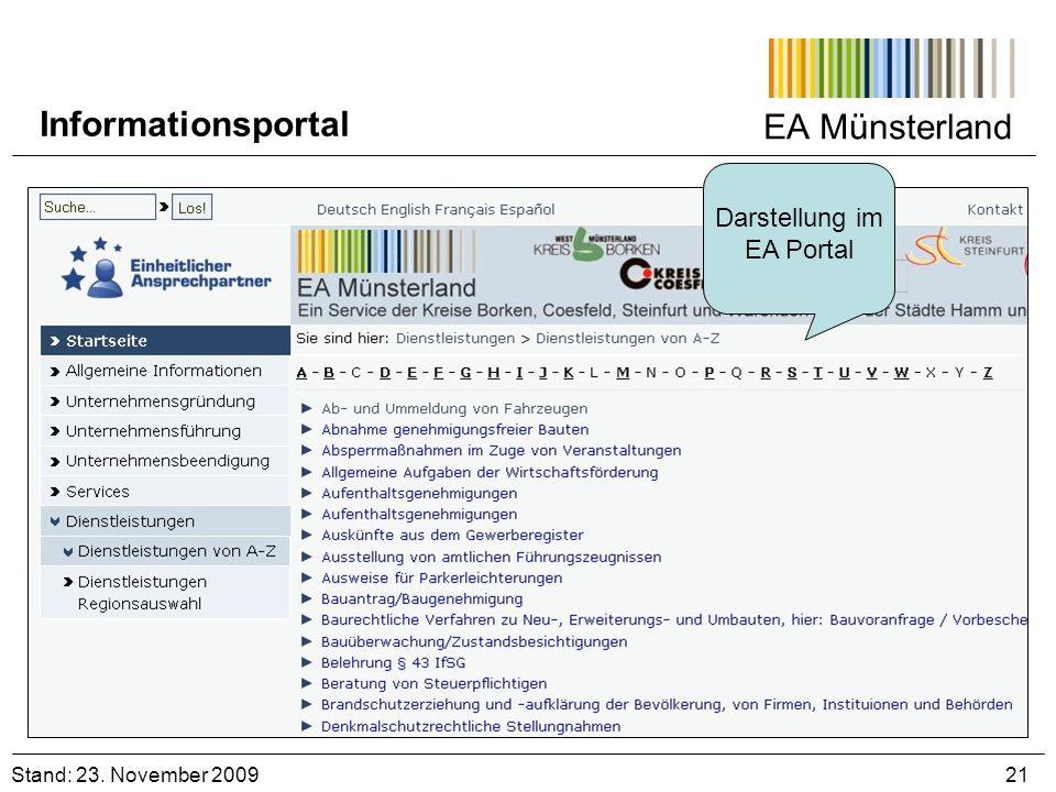 EA Münsterland Darstellung im EA Portal Stand: 23. November 2009 21 Informationsportal