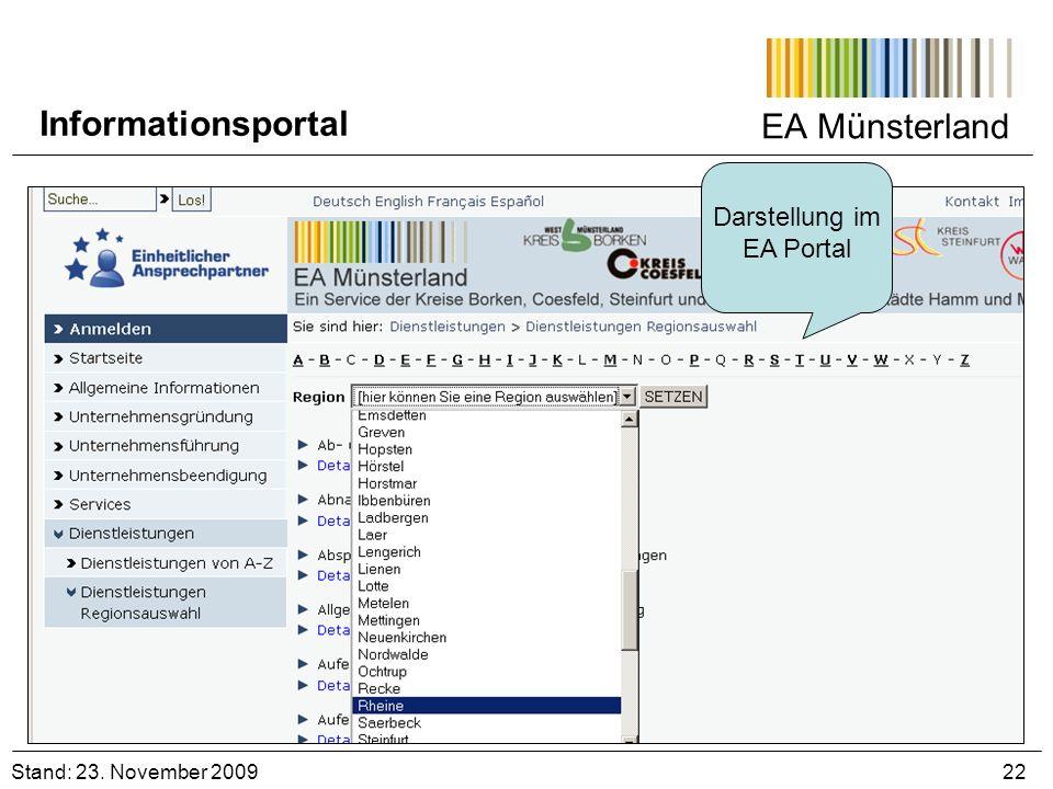 EA Münsterland Darstellung im EA Portal Stand: 23. November 2009 22 Informationsportal