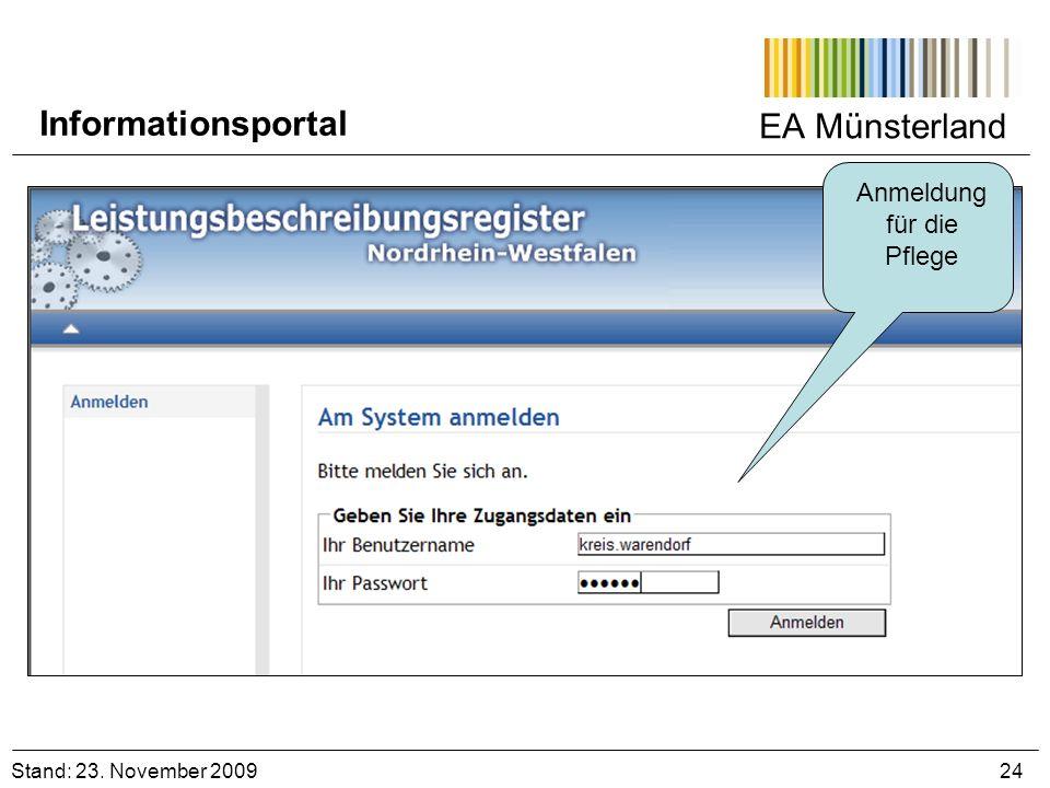 EA Münsterland Anmeldung für die Pflege Stand: 23. November 2009 24 Informationsportal
