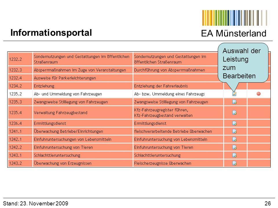 EA Münsterland Auswahl der Leistung zum Bearbeiten Stand: 23. November 2009 26 Informationsportal