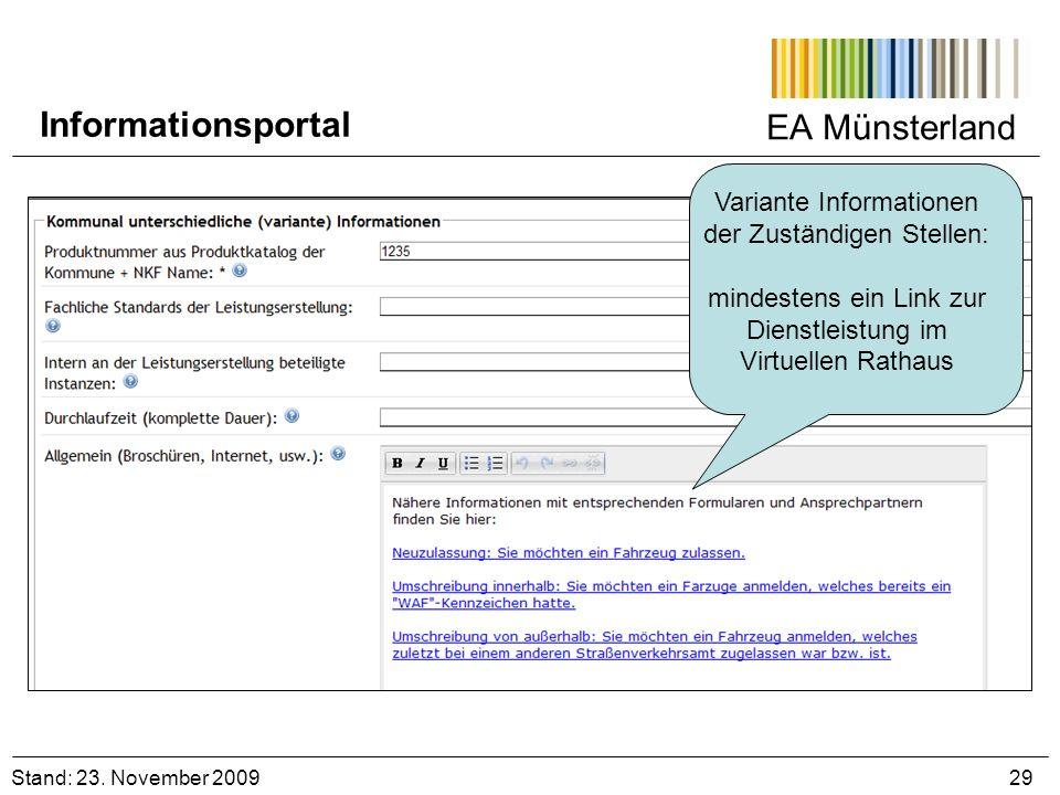 EA Münsterland Variante Informationen der Zuständigen Stellen: mindestens ein Link zur Dienstleistung im Virtuellen Rathaus Stand: 23. November 2009 2