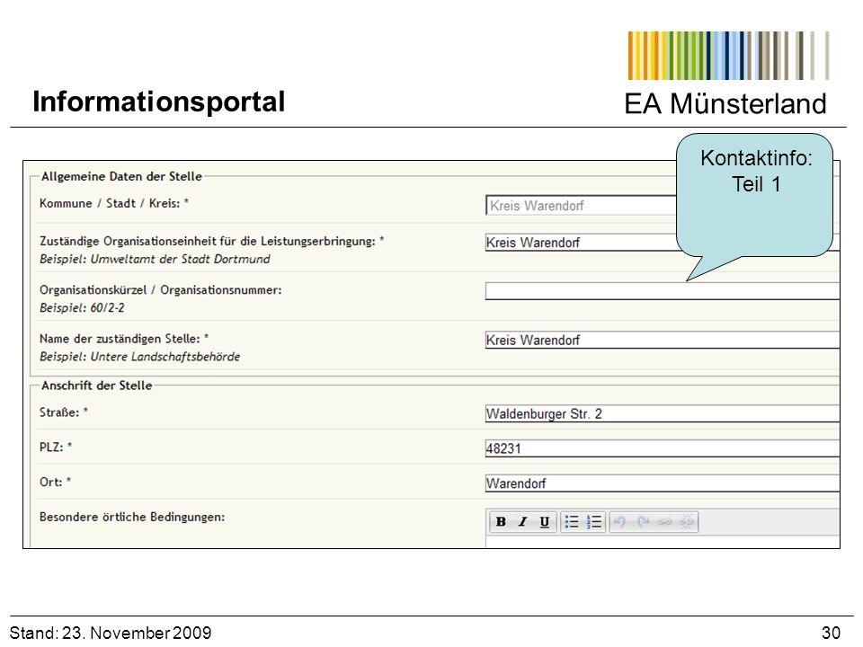 EA Münsterland Kontaktinfo: Teil 1 Stand: 23. November 2009 30 Informationsportal