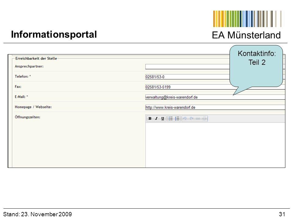 EA Münsterland Kontaktinfo: Teil 2 Stand: 23. November 2009 31 Informationsportal
