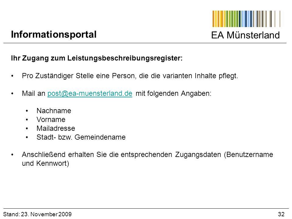 EA Münsterland Ihr Zugang zum Leistungsbeschreibungsregister: Pro Zuständiger Stelle eine Person, die die varianten Inhalte pflegt. Mail an post@ea-mu