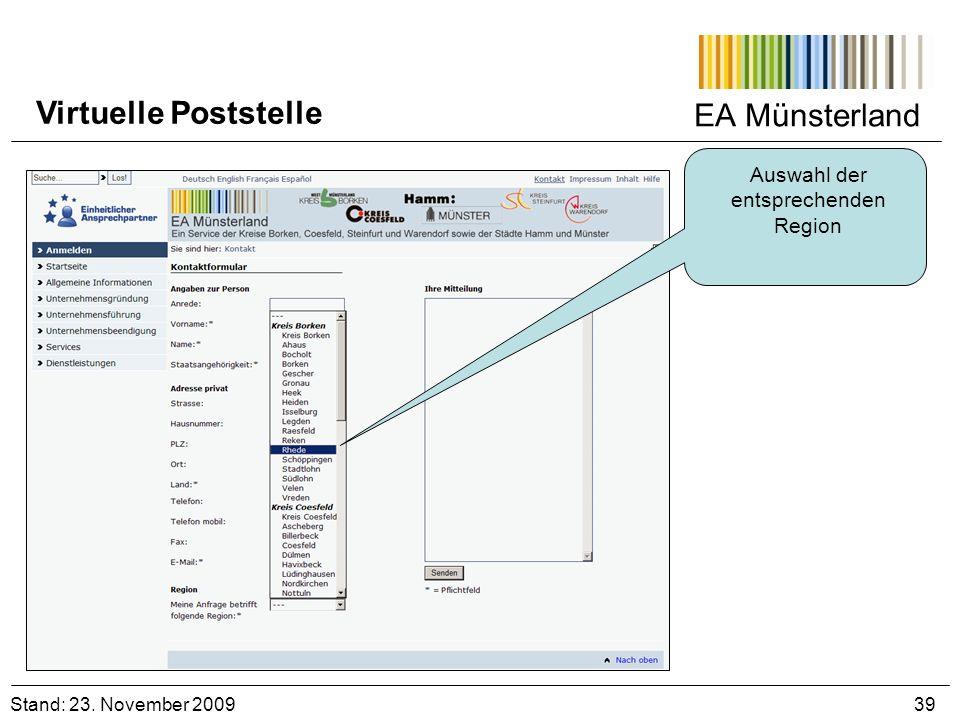 EA Münsterland Stand: 23. November 2009 39 Virtuelle Poststelle Auswahl der entsprechenden Region