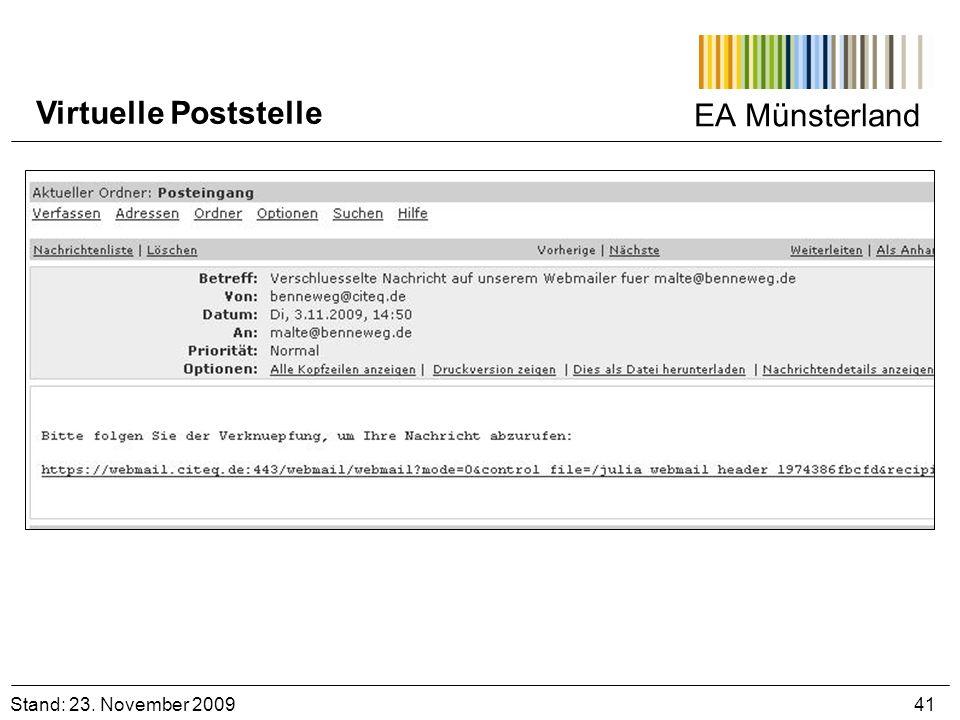EA Münsterland Stand: 23. November 2009 41 Virtuelle Poststelle