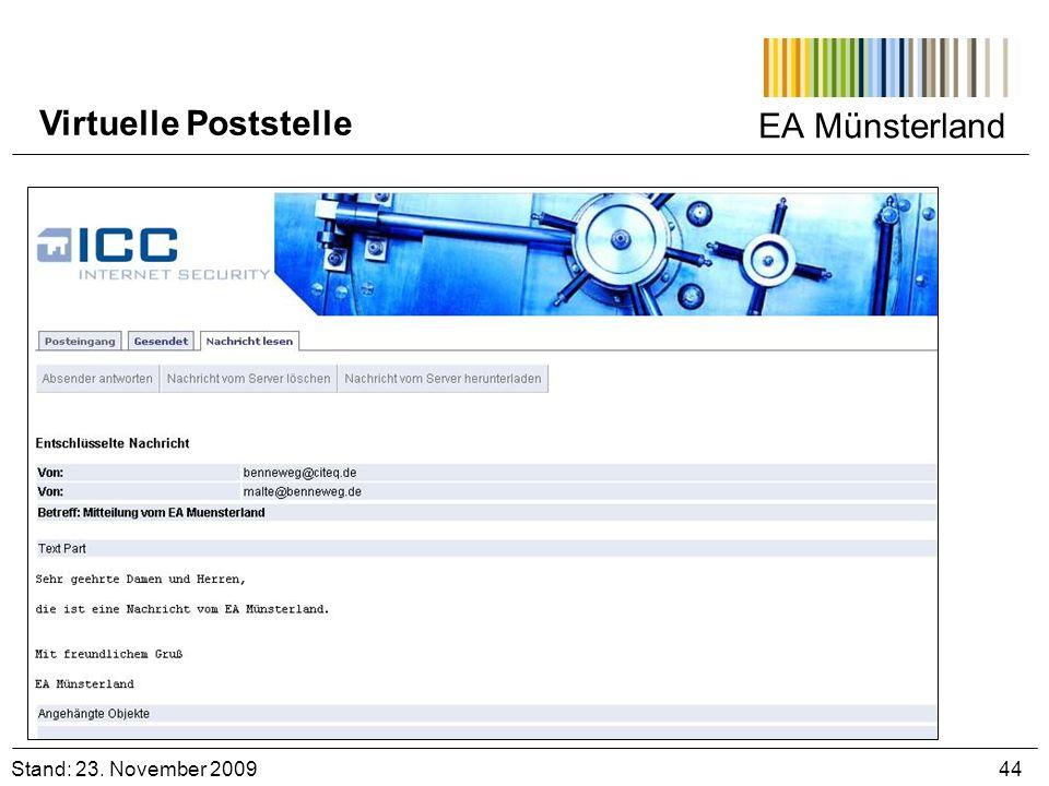 EA Münsterland Stand: 23. November 2009 44 Virtuelle Poststelle