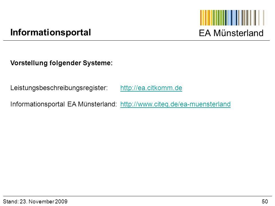 EA Münsterland Vorstellung folgender Systeme: Leistungsbeschreibungsregister: http://ea.citkomm.dehttp://ea.citkomm.de Informationsportal EA Münsterla