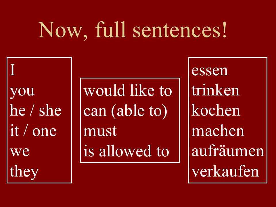 Now, full sentences.