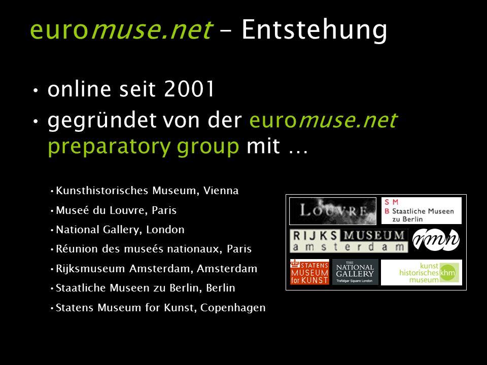 euromuse.net … heute Das Projekt wird durch das eTEN-Programm der Europäischen Kommission ko-finanziert Projektparter sind: Suomen Museoliitti (Finnish Museum Association) OKV – openbaar kunstbezit vlaanderen treten dem euromuse.net Projekt aktuell bei