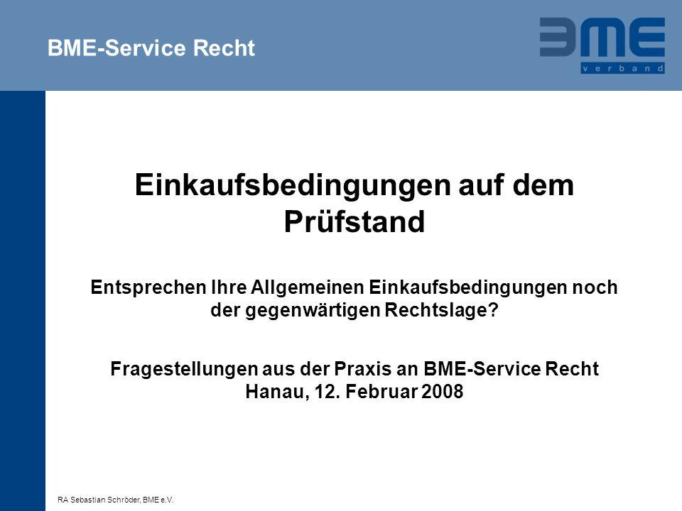 2 Vorstellung: BME-Service Recht Wir bieten Rechtsberatung für BME-Mitglieder …..
