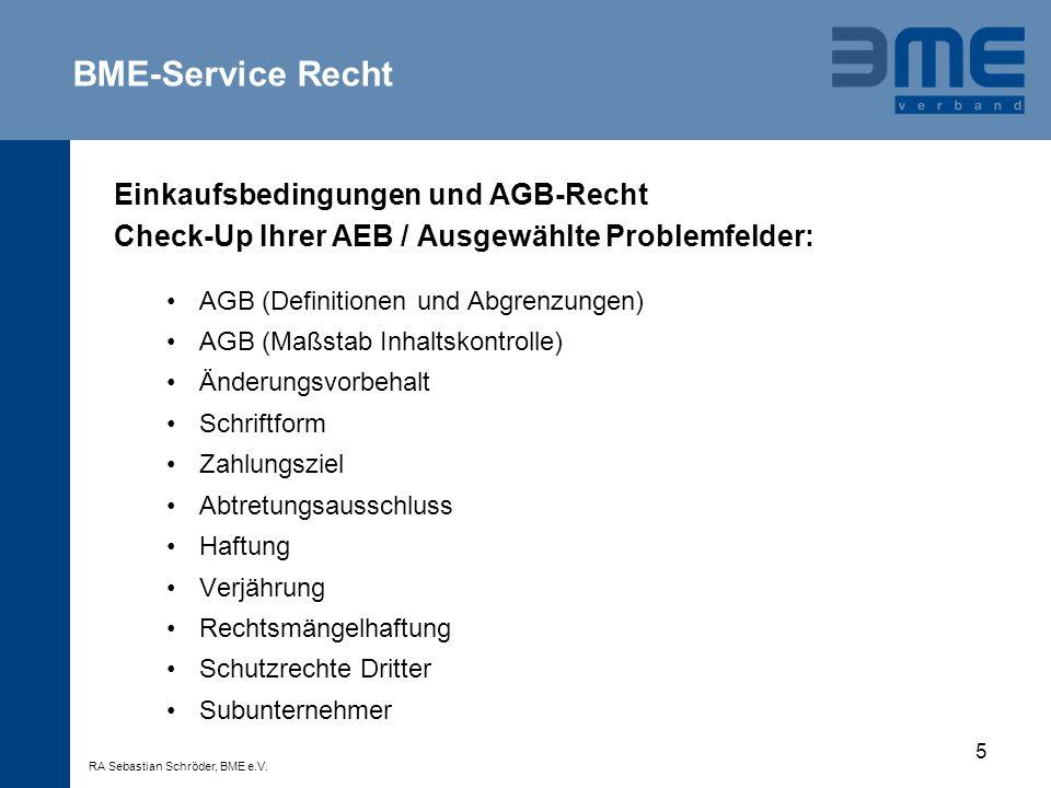 5 Einkaufsbedingungen und AGB-Recht Check-Up Ihrer AEB / Ausgewählte Problemfelder: AGB (Definitionen und Abgrenzungen) AGB (Maßstab Inhaltskontrolle)