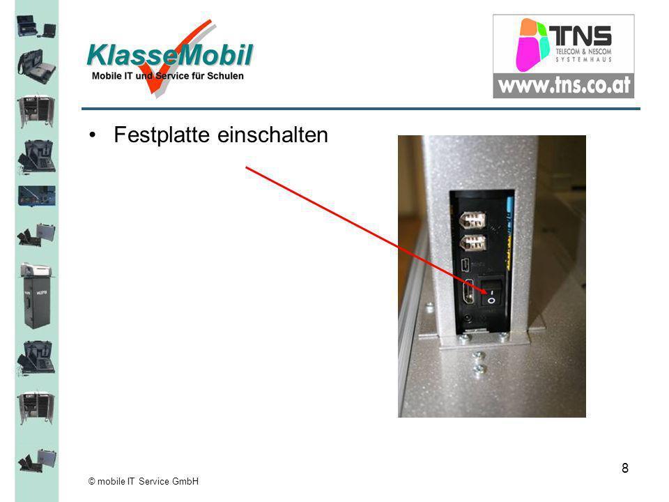 © mobile IT Service GmbH 9 Bedienfeld der Festplatte –Taste 1+2 Hoch/Runter wählen –Taste 3+4 Rechts/Links wählen –Taste 5 Bestätigen/Enter –Taste 6 Pause / Stop –Taste 7+8 Vor / Zurück Arretierung der Festplatte