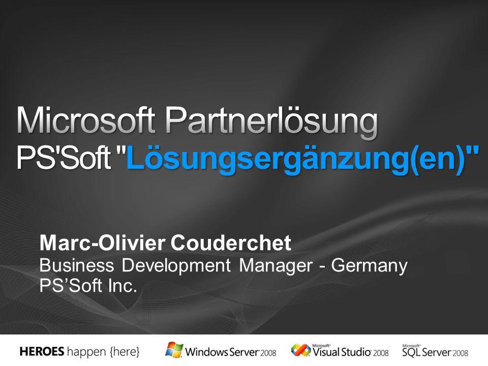 Marc-Olivier Couderchet Business Development Manager - Germany PSSoft Inc.