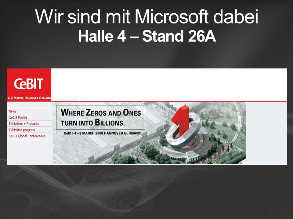 Wir sind mit Microsoft dabei Halle 4 – Stand 26A