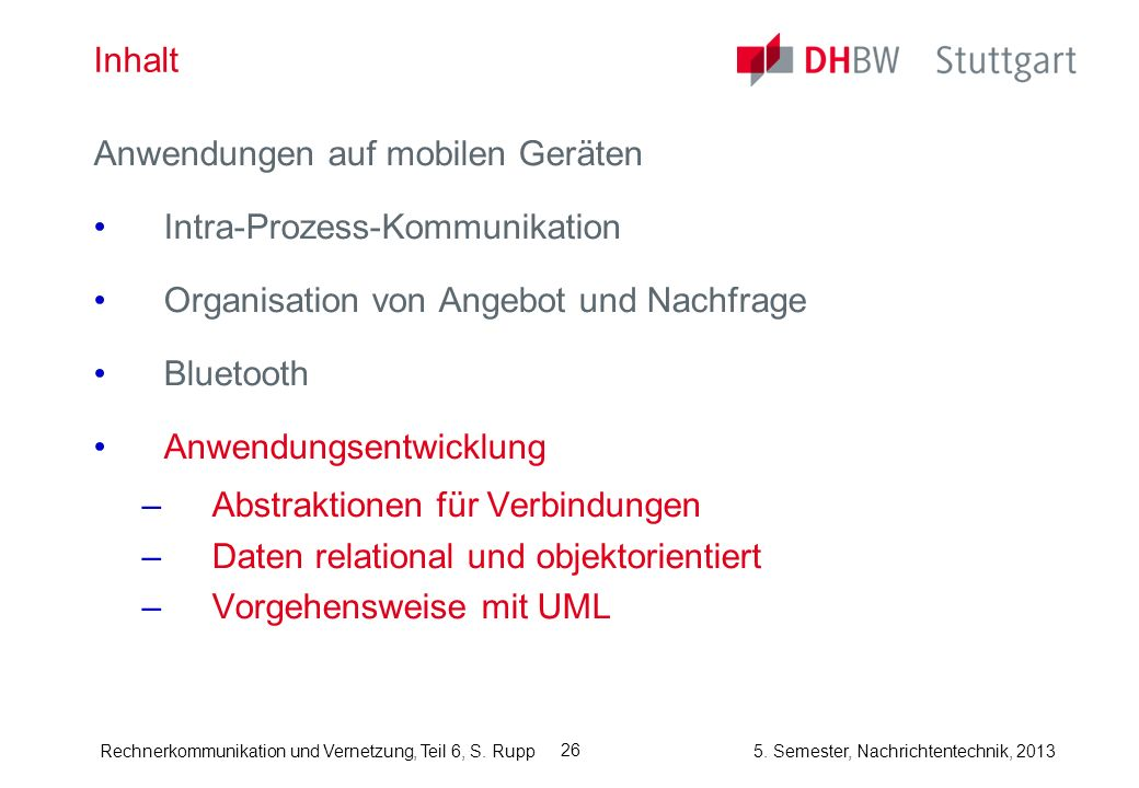 Rechnerkommunikation und Vernetzung, Teil 6, S.Rupp 5.