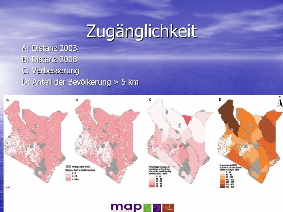 Zugänglichkeit A: Distanz 2003 B: Distanz 2008 C: Verbesserung D: Anteil der Bevölkerung > 5 km