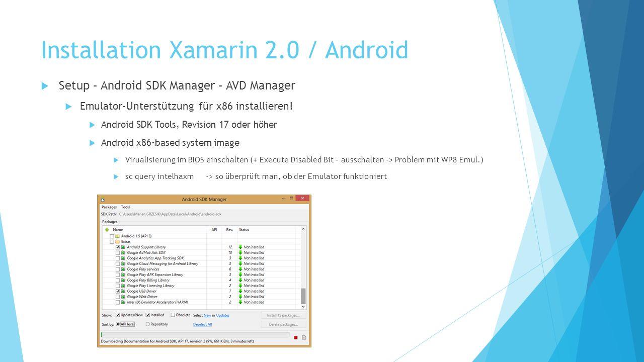 Setup – Android SDK Manager – AVD Manager Emulator-Unterstützung für x86 installieren.