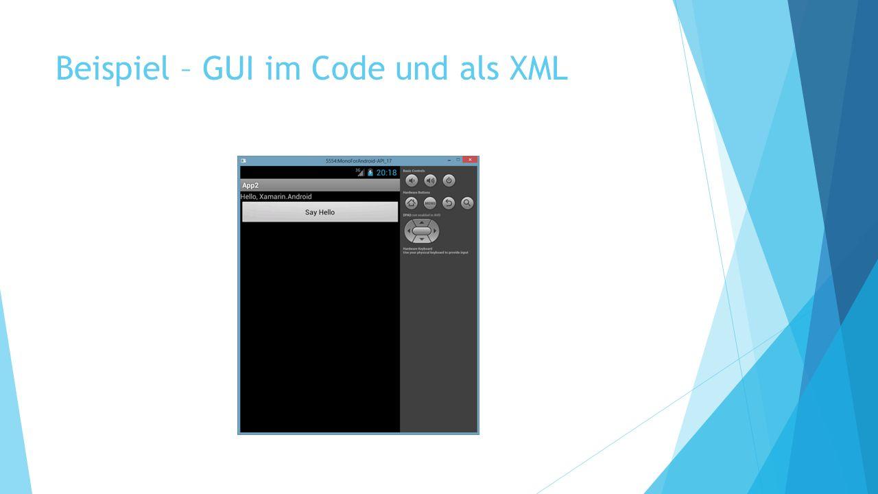 Beispiel – GUI im Code und als XML