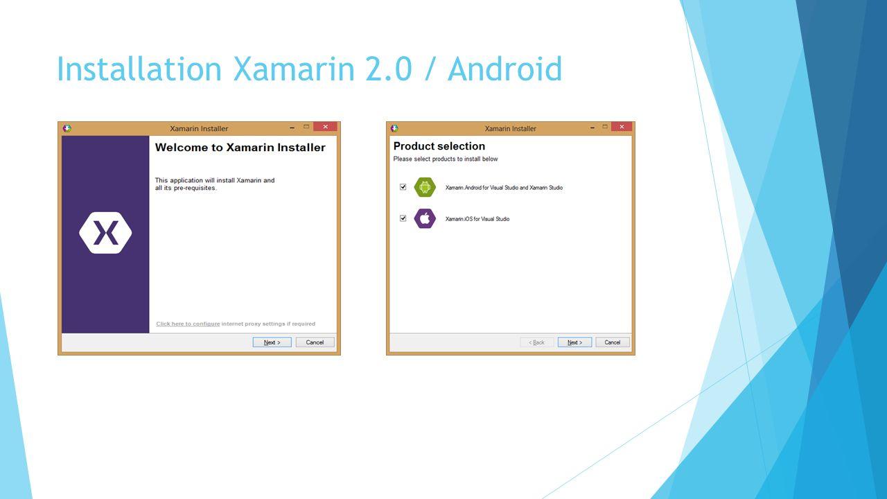Installation Xamarin 2.0 / Android