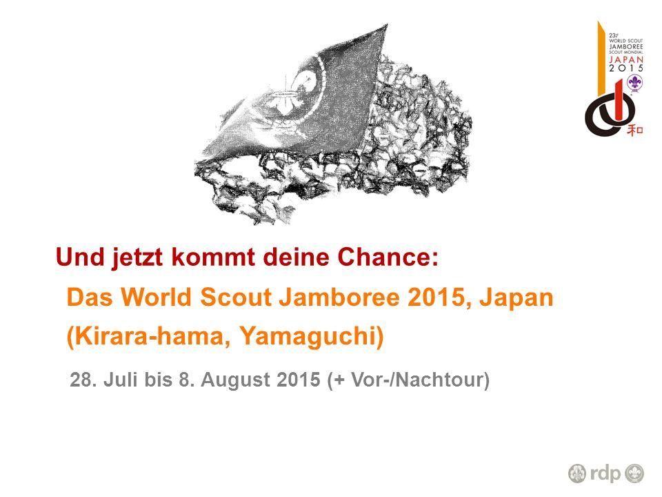 Und jetzt kommt deine Chance: Das World Scout Jamboree 2015, Japan 28. Juli bis 8. August 2015 (+ Vor-/Nachtour) (Kirara-hama, Yamaguchi)