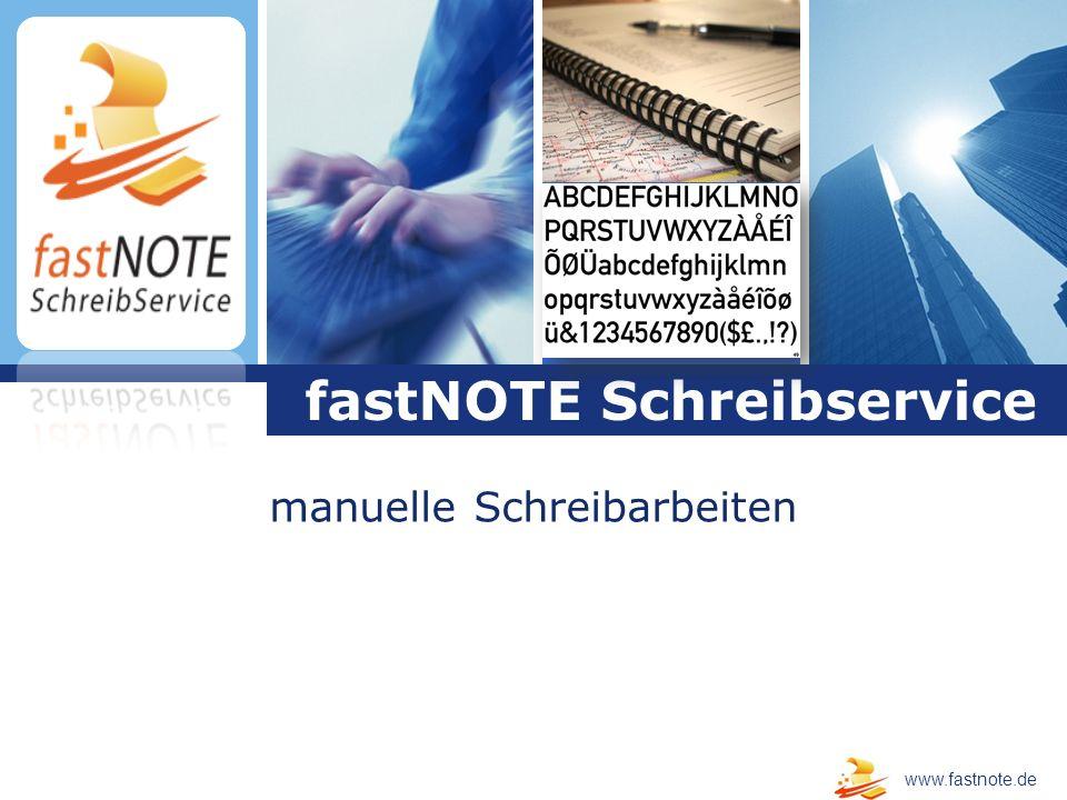 L o g o manuelle Schreibarbeiten fastNOTE Schreibservice www.fastnote.de