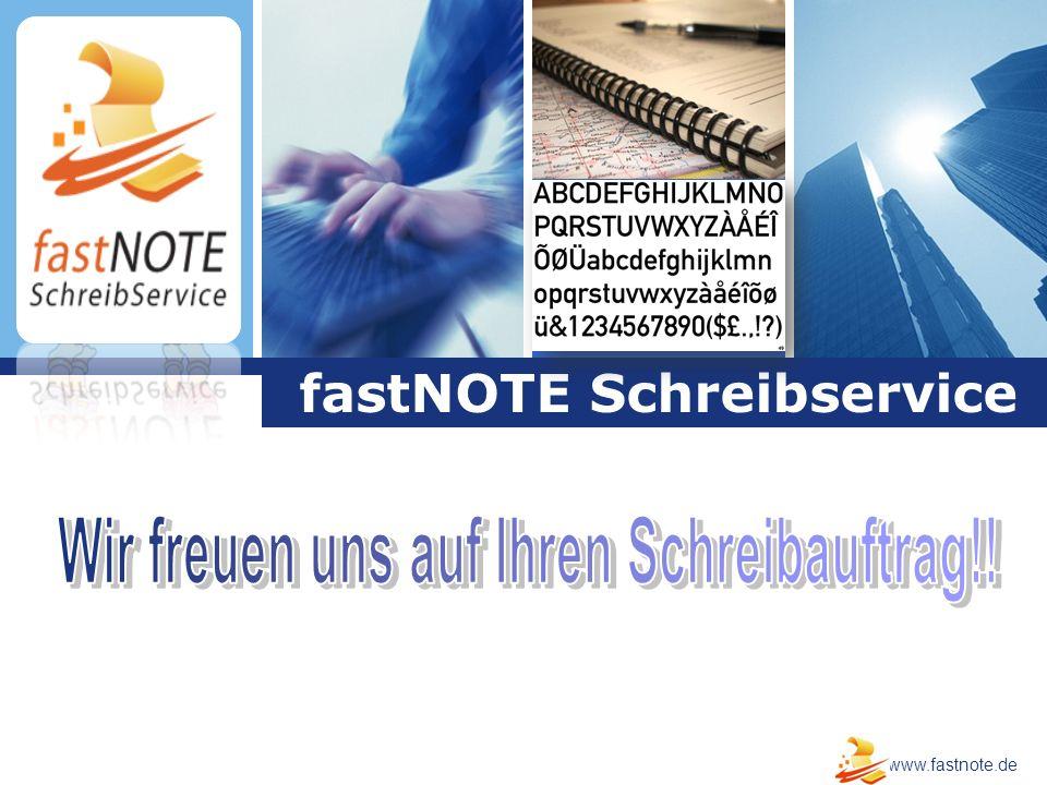 L o g o Click to edit company slogan. fastNOTE Schreibservice www.fastnote.de