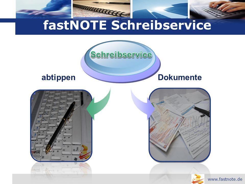 L o g o Dokumenteabtippen fastNOTE Schreibservice www.fastnote.de