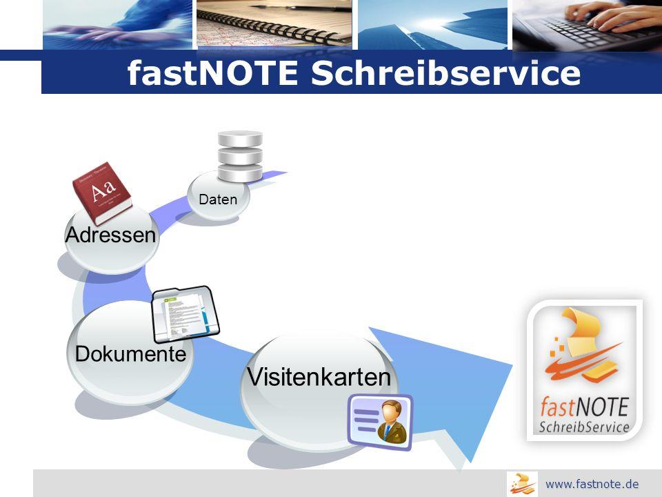 L o g o www.fastnote.de Visitenkarten Dokumente Daten Adressen fastNOTE Schreibservice