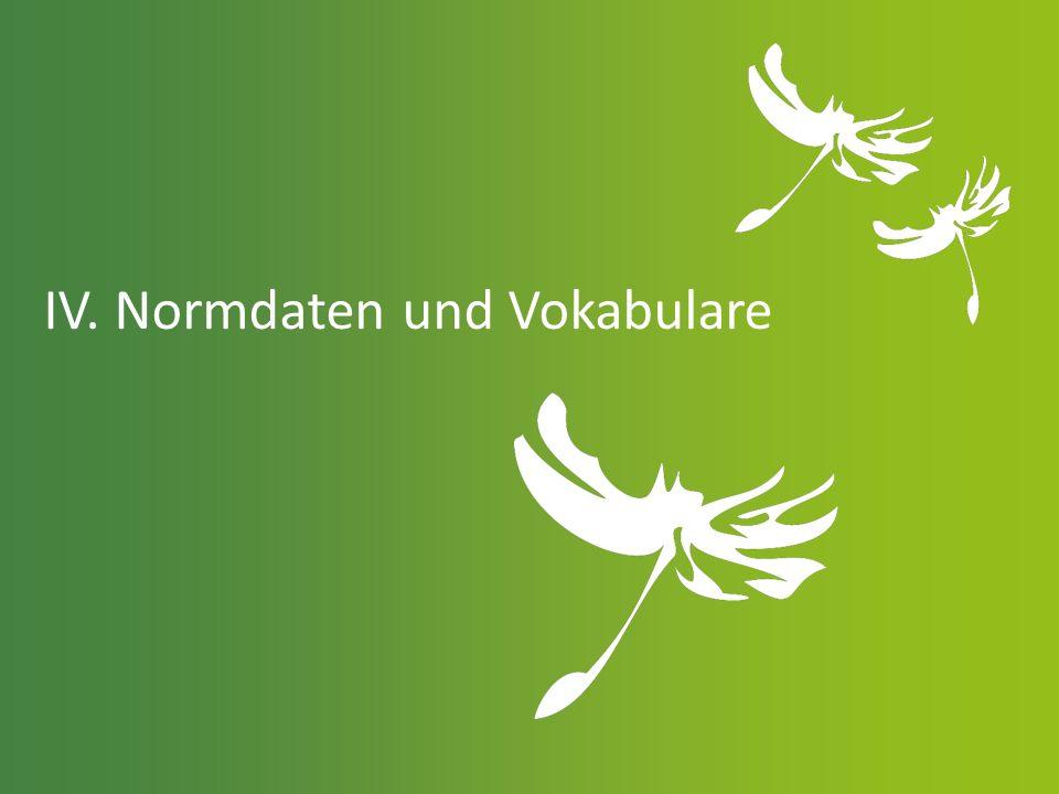 IV. Normdaten und Vokabulare