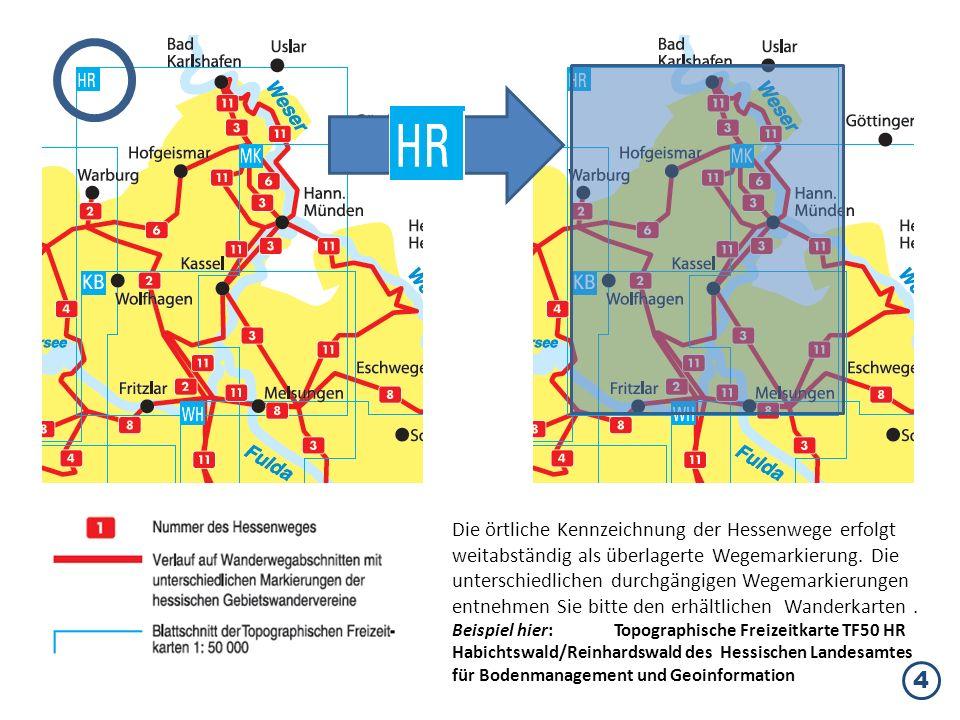 Die örtliche Kennzeichnung der Hessenwege erfolgt weitabständig als überlagerte Wegemarkierung. Die unterschiedlichen durchgängigen Wegemarkierungen e